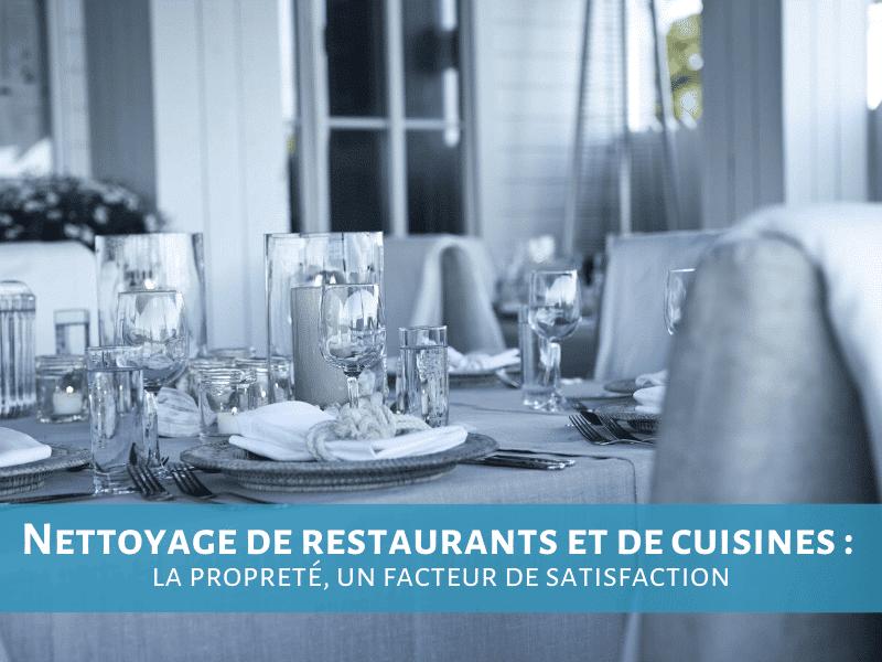 Nettoyage de restaurants et de cuisines : la propreté, un facteur de satisfaction