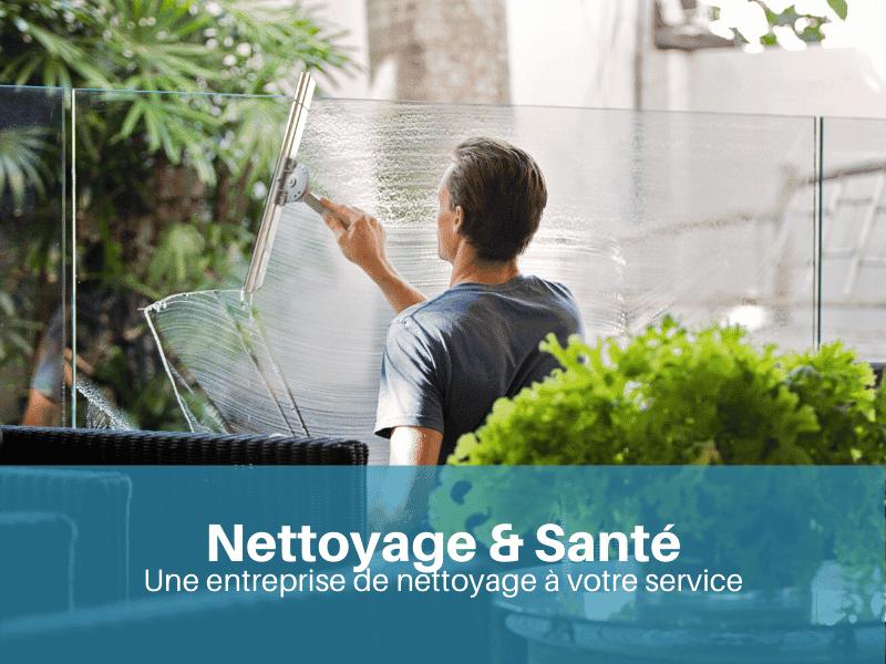 Nettoyage & Santé : une entreprise de nettoyage à votre service